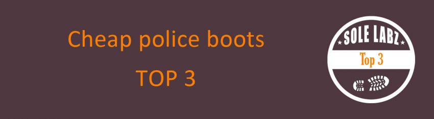 best cheap police boots
